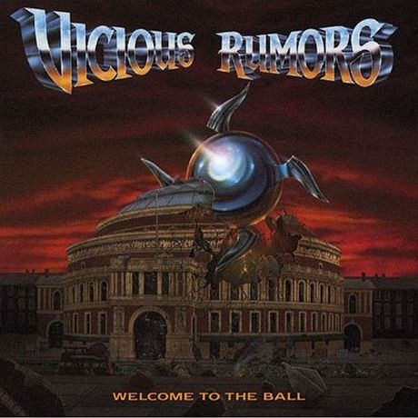 Vicious Rumors「Welcome to the Ball